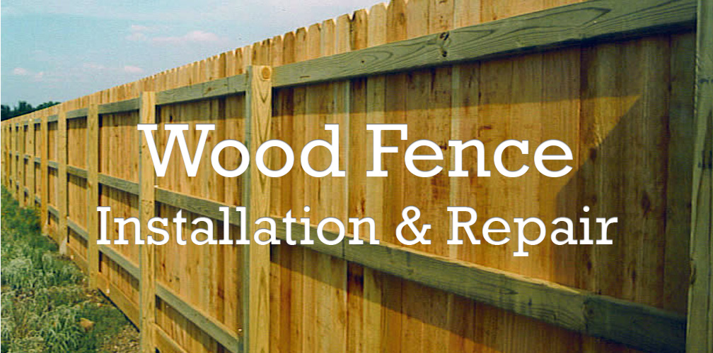 Wood Fence Installation and Repair Services